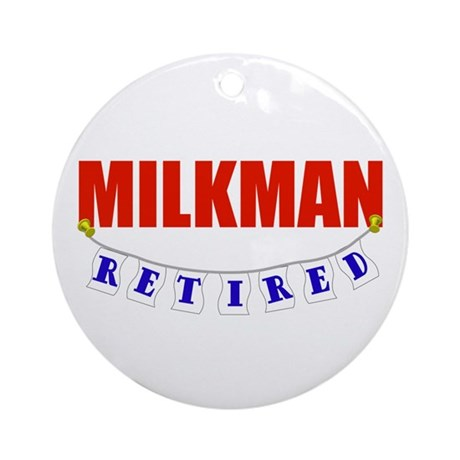 Retired Milkman Ornament (Round)