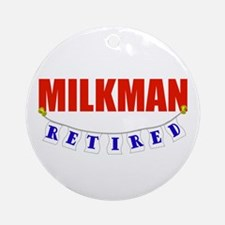 Retired Milkman Ornament (Round)
