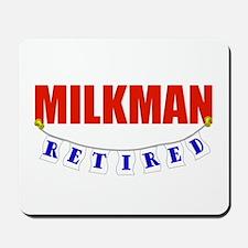 Retired Milkman Mousepad