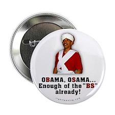 """Obama Osama Cut the BS 2.25"""" Button"""