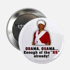 "Obama Osama Cut the BS 2.25"" Button"