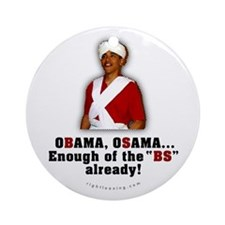 Obama Osama Cut the BS Ornament (Round)