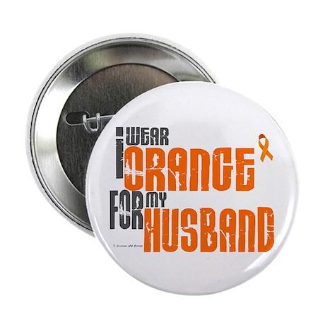 "I Wear Orange For My Husband 6 2.25"" Button"