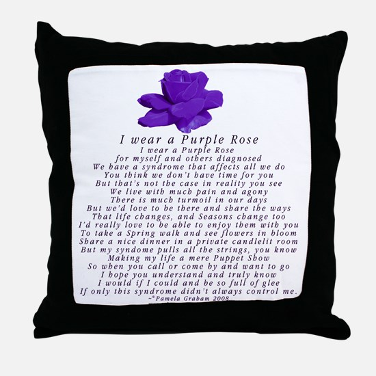 I Wear a Purple Rose Throw Pillow