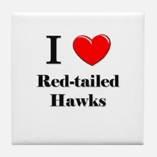 I Love Red-tailed Hawks Tile Coaster