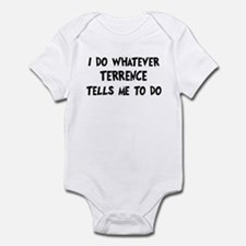 Whatever Terrence says Infant Bodysuit