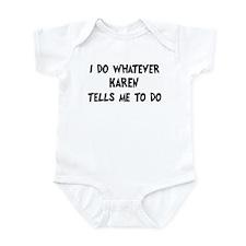 Whatever Karen says Infant Bodysuit