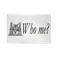 Cat Who Me? Rectangle Magnet