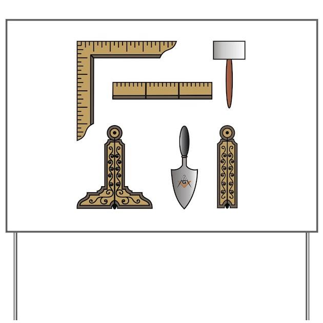 Masonic Working Tools Yard Sign By Bytheplumb