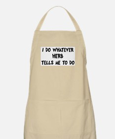 Whatever Herb says BBQ Apron