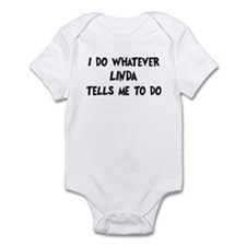 Whatever Linda says Infant Bodysuit