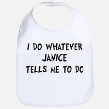 Whatever Janice says Bib