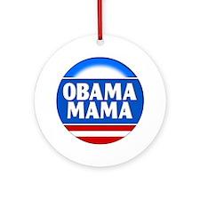 Obama Mama 2 Ornament (Round)
