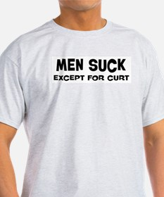 Except for Curt T-Shirt