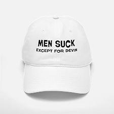 Except for Devin Baseball Baseball Cap