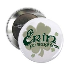 "Erin Go Bragh 2.25"" Button"