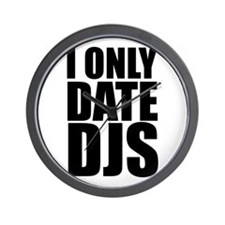I Only Date DJs 3 Wall Clock