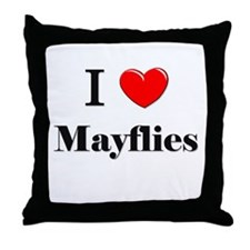 I Love Mayflies Throw Pillow