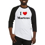 I Love Martens Baseball Jersey