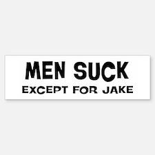 Except for Jake Bumper Bumper Bumper Sticker