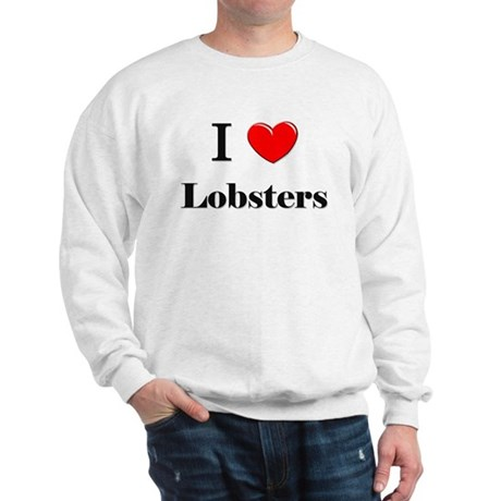 I Love Lobsters Sweatshirt