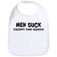 Except for Quintin Bib