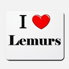 I Love Lemurs Mousepad