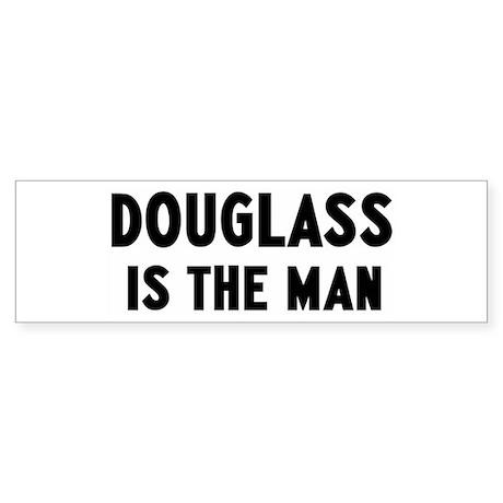 Douglass is the man Bumper Sticker