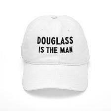 Douglass is the man Baseball Cap