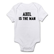 Axel is the man Infant Bodysuit