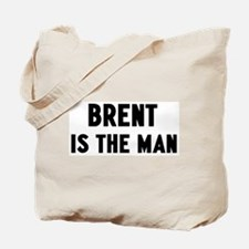 Brent is the man Tote Bag