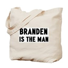 Branden is the man Tote Bag