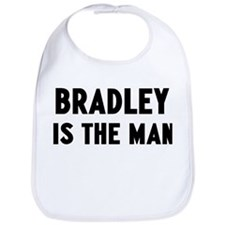 Bradley is the man Bib