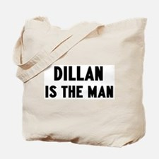 Dillan is the man Tote Bag