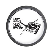 Last Night a CDJ Saved My Life Wall Clock