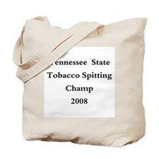 08 TN Tob Spit Champ Tote Bag