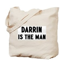 Darrin is the man Tote Bag