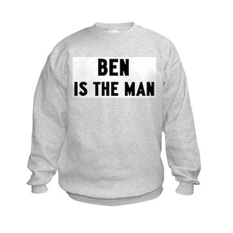 Ben is the man Kids Sweatshirt
