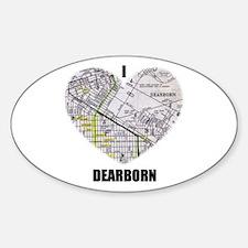 I LOVE DEARBORN (MICHIGAN) Oval Decal