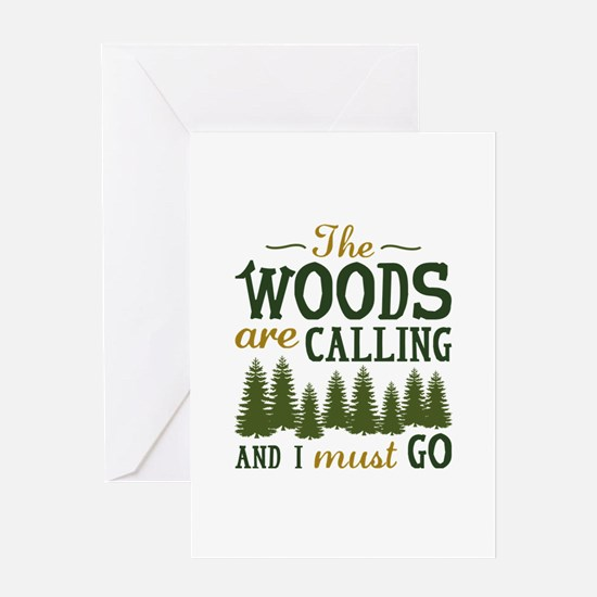 The Woods Are Calling Greeting Card