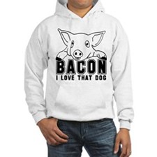Bacon - I love that Dog! Hoodie