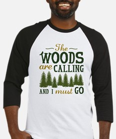 The Woods Are Calling Baseball Jersey