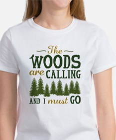 The Woods Are Calling Women's T-Shirt