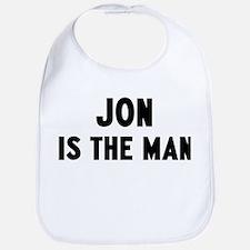 Jon is the man Bib