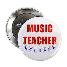 """Retired Music Teacher 2.25"""" Button"""
