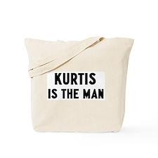 Kurtis is the man Tote Bag