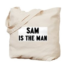 Sam is the man Tote Bag