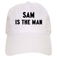 Sam is the man Baseball Cap