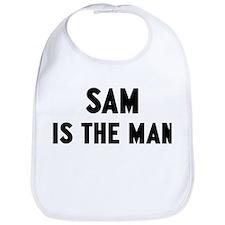 Sam is the man Bib