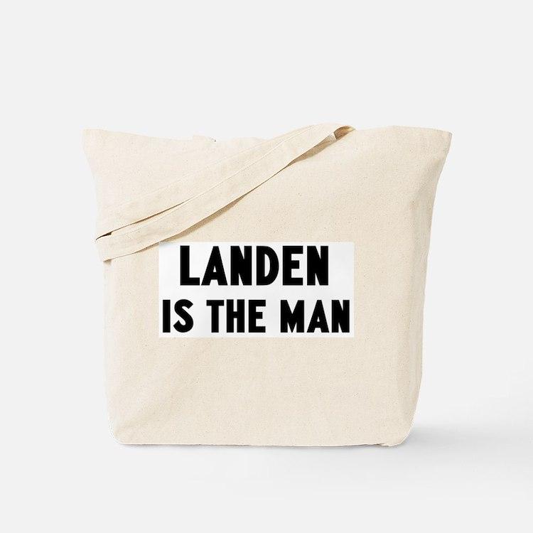 Landen is the man Tote Bag
